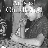 Random Acts of Childhood - Steven Owen Shields